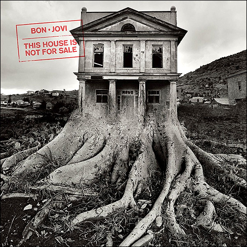 Bon Jovi This house is not
