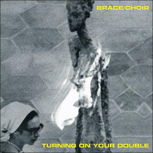 Brace/Choir