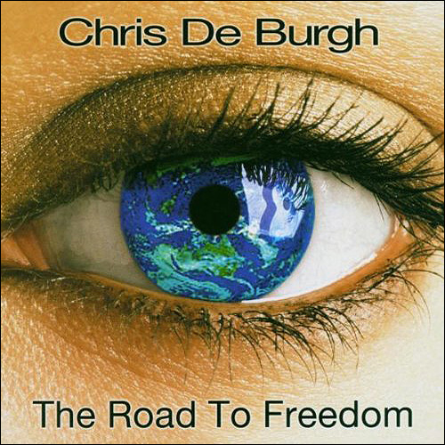 Chris de Burgh The road to freedom