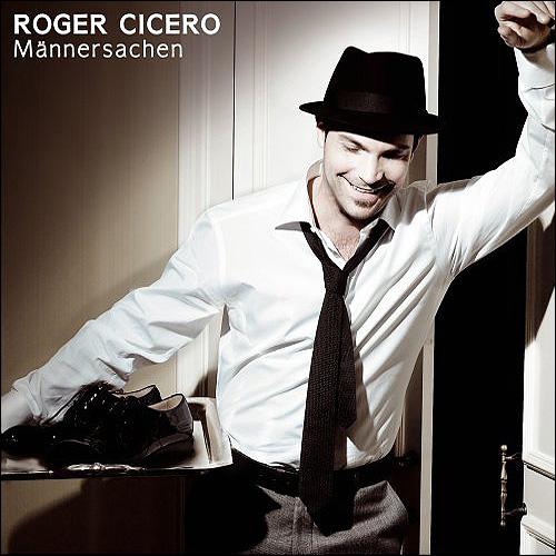 Roger Cicero Männersachen
