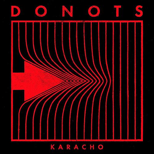 Donots Karacho