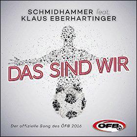 Schmidhammer Klaus Eberhartinger Das sind wir