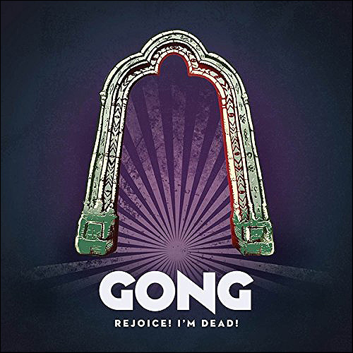 Gong Rejoice! I'm dead!