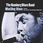 Hamburg Blues Band Mad Dog Blues