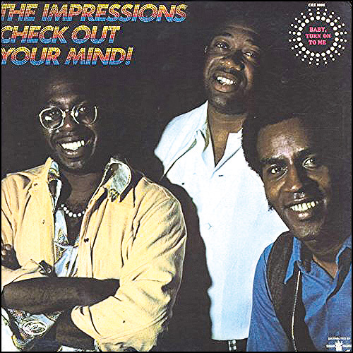 The Impressions Check out your mind
