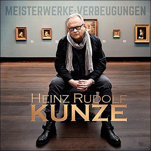 Heinz Rudolf Kunze Meisterwerke