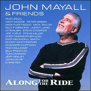 John Mayall Along for the ride