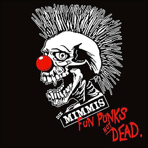Die Mimmi's Fun Punks not dead
