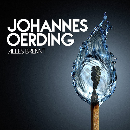 Johannes Oerding Alles brennt
