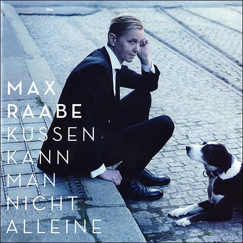Max Raabe Küssen kann man nicht