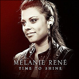 Melanie René Time to shine