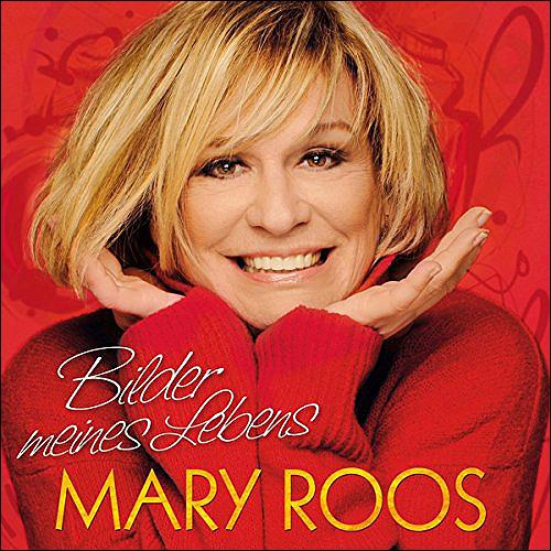 Mary Roos Bilder meines Lebens