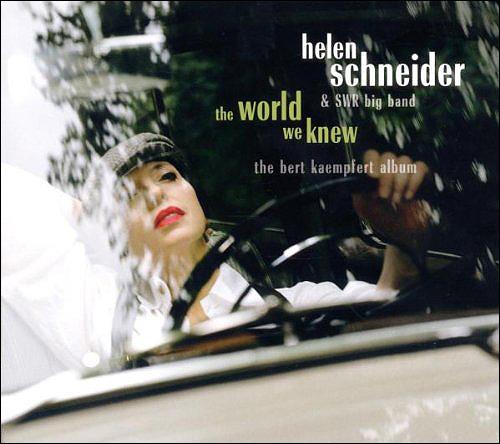 Helen Schneider The world we knew