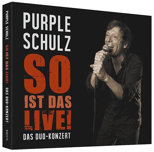 Purple Schulz So ist das live