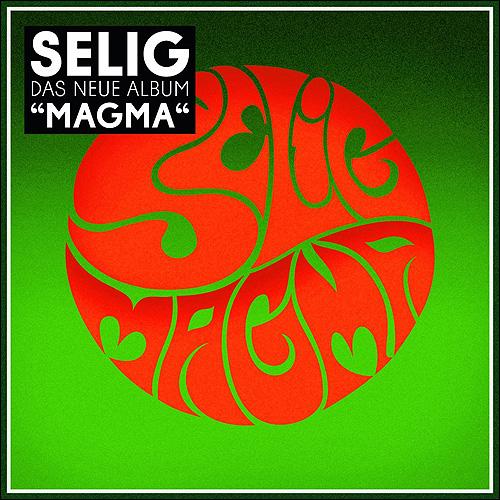 Selig Magma