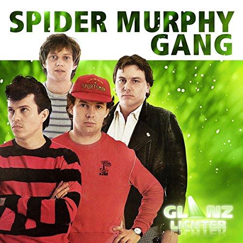 Spider Murphy Gang Glanzlichter