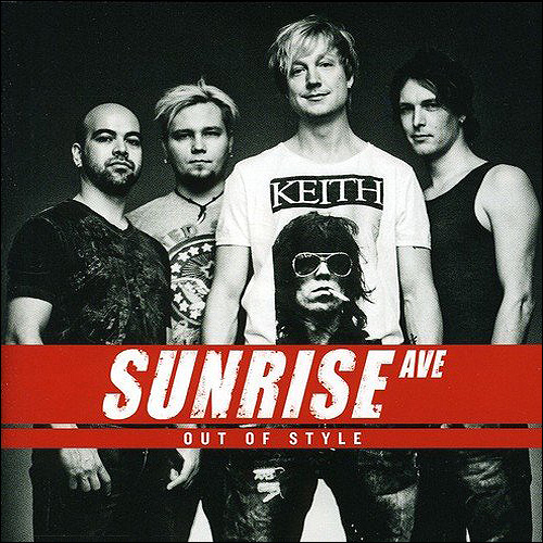Sunrise Avenue Out of style