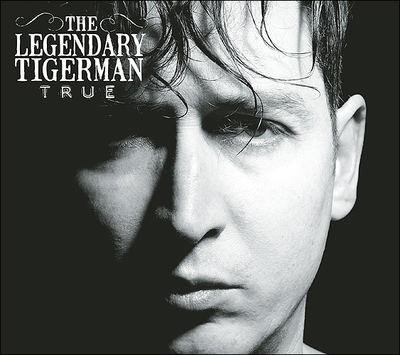 The Legendary Tigerman True