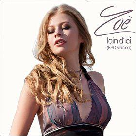 Zoe Loin d'ici